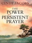 Power of Persistent Prayer, The