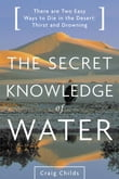 Secret Knowledge of Water