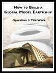 How to Build a Global Model Earthship Operation I: Tire Work