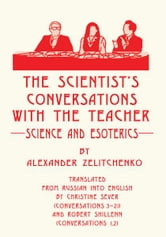 The scientist's Conversations with the Teacher