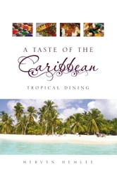 A Taste of the Caribbean
