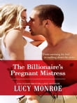 The Billionaire's Pregnant Mistress