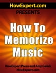 How To Memorize Music: Your Step-By-Step Guide To Memorizing Music