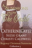 A Summons From the Castle, Regency Christmas Summons Collection 3
