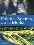Politics, Society, and the Media, Second Edition