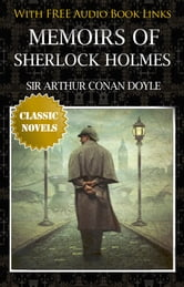 MEMOIRS OF SHERLOCK HOLMES Classic Novels: New Illustrated