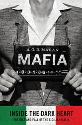 Mafia: Inside the Dark Heart