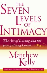 The Seven Levels of Intimacy
