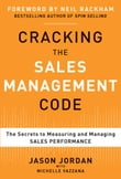 Cracking the Sales Management Code: The Secrets to Measuring and Managing Sales Performance (EBOOK)