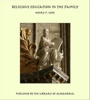 download Religious Education in the Family book