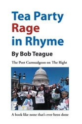 Tea Party Rage in Rhyme