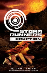 Storm Runners #3: Eruption
