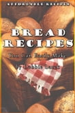 Bread Recipes You Can Easily Make