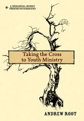 Taking the Cross to Youth Ministry