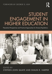 Student Engagement in Higher Education: Theoretical Perspectives and Practical Approaches for Diverse Populations