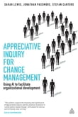 Appreciative Inquiry for Change Management