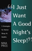 I Just Want a Good Night's Sleep! 5 Strategies for Better Sleep at Midlife.