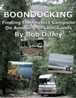 BOONDOCKING: Finding the Perfect Campsite on America's Public Lands