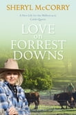 Love on Forrest Downs: A Sheryl McCorry Memoir 3