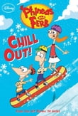 Phineas and Ferb: Chill Out!