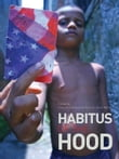 Habitus of the Hood