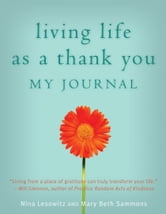 Living Life as a Thank You Journal