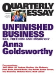 Quarterly Essay 50 Unfinished Business