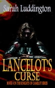 Lancelot's Curse: The Knights Of Camelot Book 6