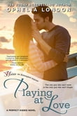 Playing at Love (Entangled Bliss)