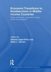 Economic Transitions to Neoliberalism in Middle-Income Countries