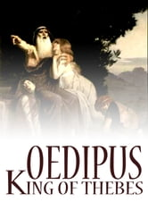 oedipus king of thebes hated and Laius, who ruled thebes at the time, was told the prophecy that his son would kill him and sleep with his wife he and his wife gave their baby son years passed while oedipus was king of thebes he had four children by in his youth, he hated his mother for painfully testing him she though that he was.