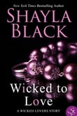 Wicked To Love - A Wicked Lovers Novella