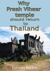 Why Preah Vihear Should be Returned to Thailand