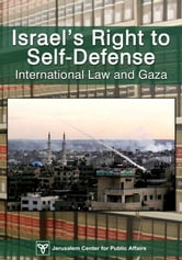 Israel's Right of Self-Defense: International Law and Gaza