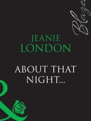 download About That Night... (Mills & Boon Blaze) book
