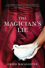 The Magician's Lie, A Novel