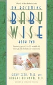 On Becoming Babywise: Book II Parenting Your Pretoddler Five to Fifteen Months