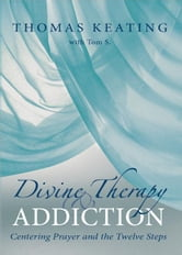 Divine Therapy and Addiction