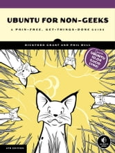 Ubuntu for Non-Geeks, 4th Edition