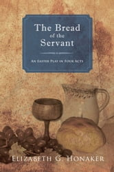The Bread of the Servant