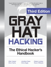 Gray Hat Hacking The Ethical Hackers Handbook 3/E