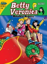 Betty & Veronica Double Digest #196