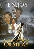 Love, Honor or Stray: New Day Divas Series Book Three