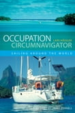 Occupation Circumnavigator: Sailing Around the World