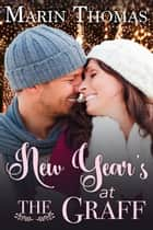 New Year's at the Graff ebook by Marin Thomas