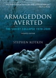 Armageddon Averted : Soviet Collapse, 1970-2000