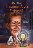 Who Was Thomas Alva Edison?
