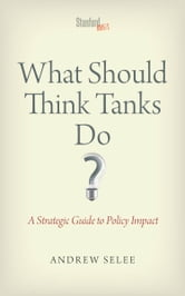 What Should Think Tanks Do?