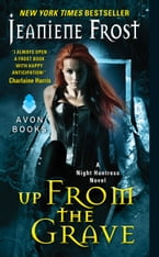 Up From the Grave, A Night Huntress Novel