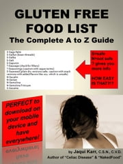 GLUTEN FREE FOOD LIST: The Complete A to Z Guide